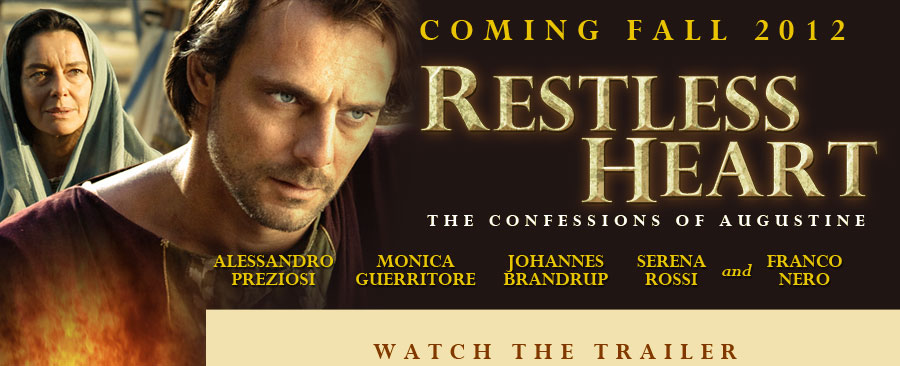 Trailer:Restless Heart-The Confessions of Augustine