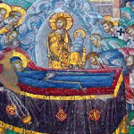 The Genuine and True Celebration of the Dormition of the Theotokos