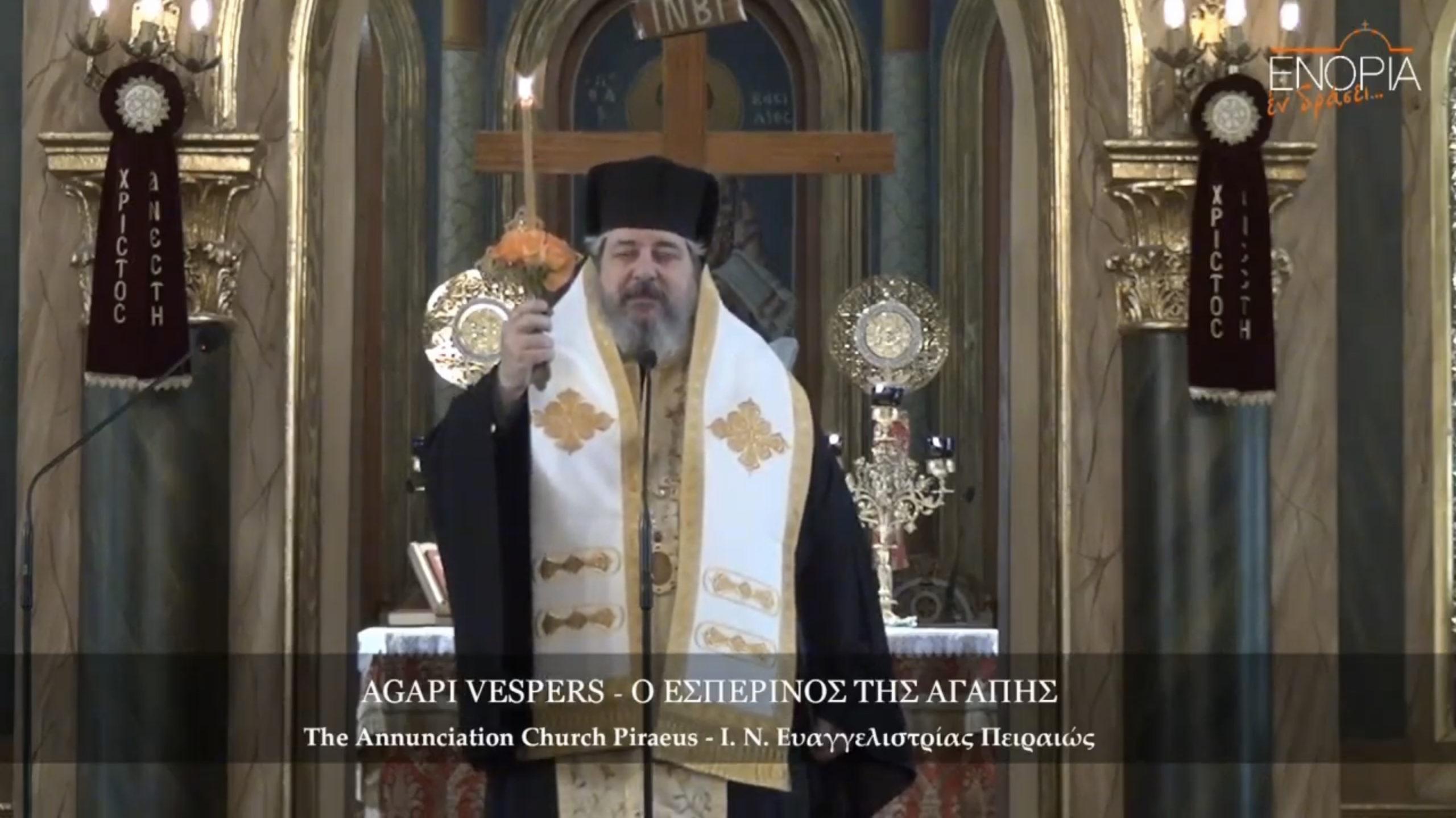 Agape Vespers-Message by Metropolitan Nektarios